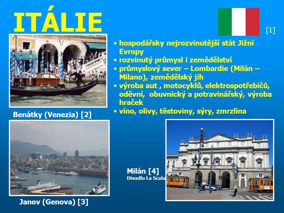 ITÁLIE [1] hospodářsky nejrozvinutější stát Jižní Evropy